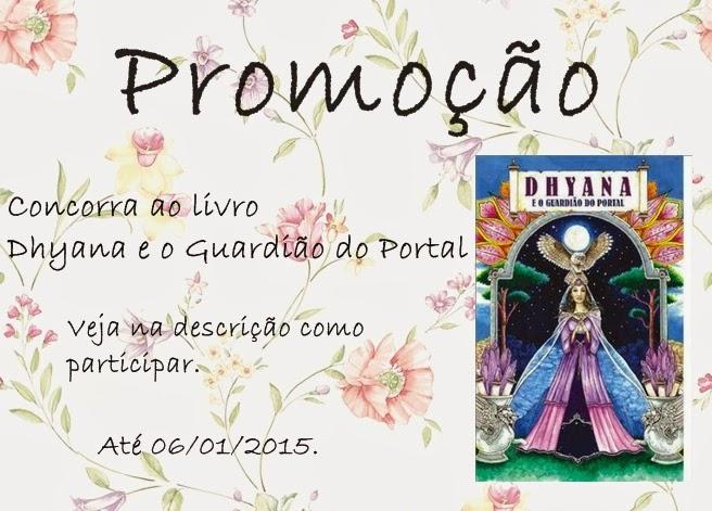 Promoção, sorteio, livro, Dhyana e o guardião do portal