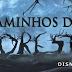 """Novos Posters, novo trailer e data de estréia de """"Caminhos da Floresta"""""""