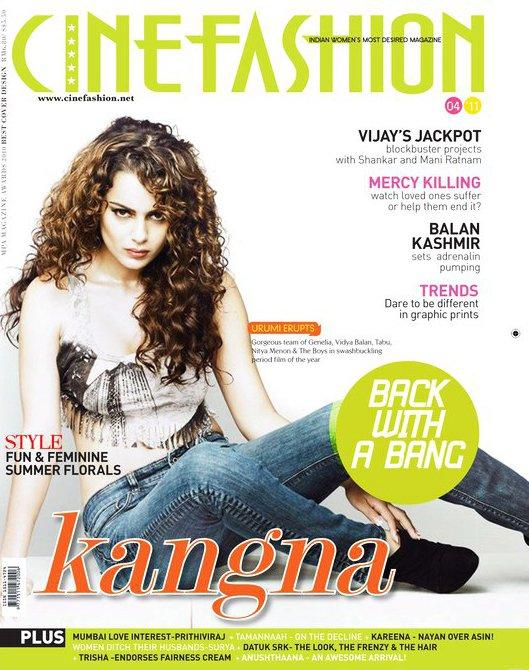 - Kangna Ranaut On Cine Fashion Magazine Cover April 2011 Edition