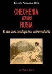 CHECHENIA VERSUS RUSIA. El caos como tecnología de la contrarrevolución