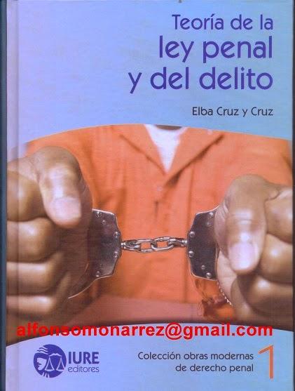 Libros en derecho teora de la ley penal y del delito teora de la ley penal y del delito fandeluxe Image collections