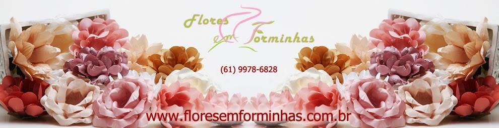 Flores em Forminhas