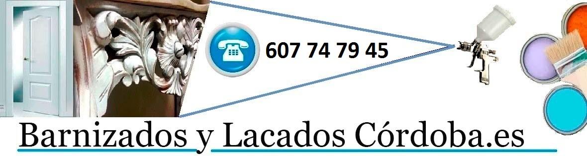 BARNIZADOS | LACADOS | RESTAURACION MUEBLES CORDOBA