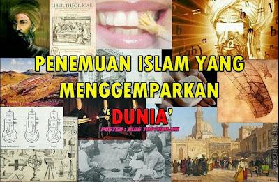 SUBHANALLAH INILAH 10 Penemuan Islam Yang Mengemparkan Dunia