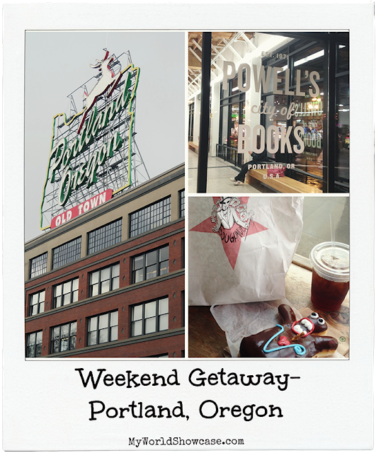 Weekend Getaway- Portland, Oregon