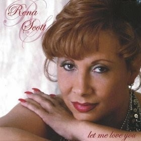 Rena Scott - Let Me Love You