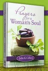 Order Julie's book and take time to pray--for yourself!