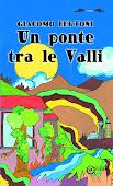 """""""Un ponte tra le Valli"""""""