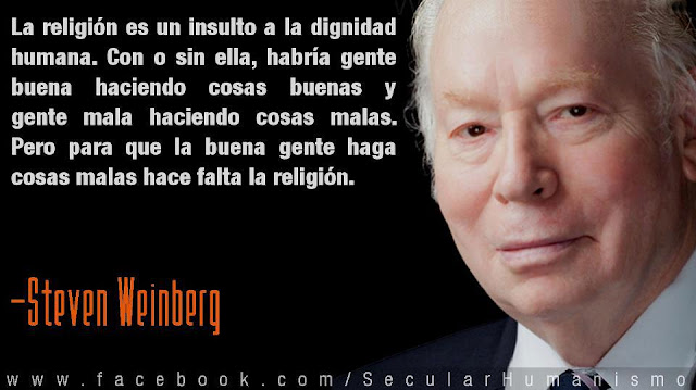 steven weinberg, religion, ateo, dignidad humana, dios, gente mala, citas famosas,