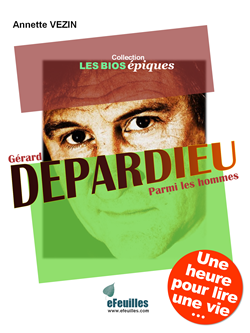 DEPARDIEU_BIOGRAPHIE_EBOOK_EFEUILLES