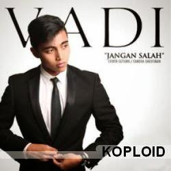 Download Lagu Vadi Akbar - Jangan Salah Mp3