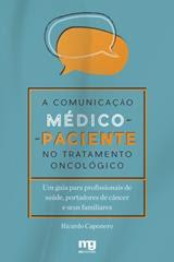 A comunicação médico-paciente no tratamento oncológico