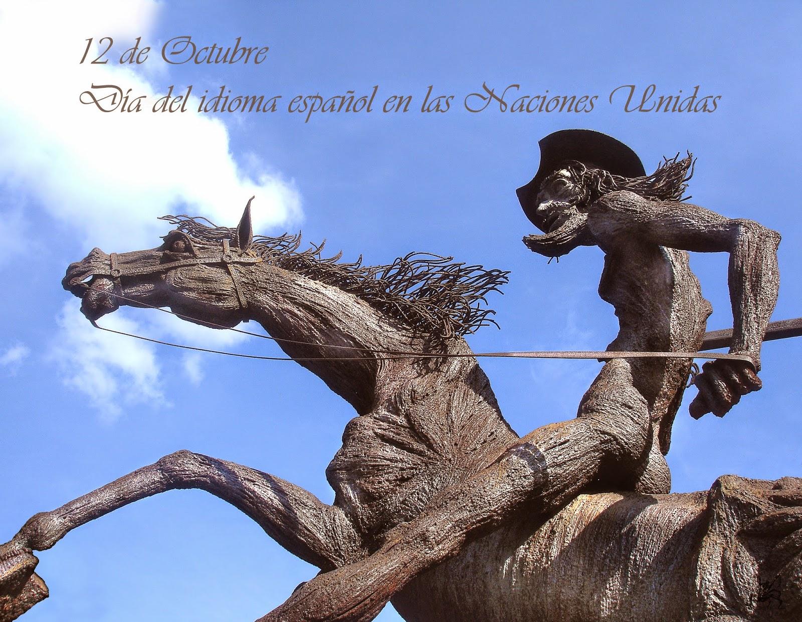 El doce de octubre se celebra el día del idioma español en las naciones unidas.