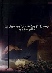 LA GENERACIÓN DE LAS PALOMAS