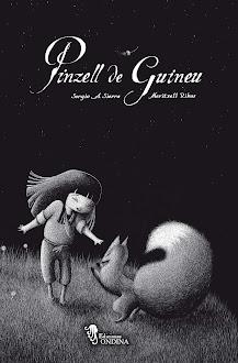 """""""PINZELL DE GUINEU"""" (2007)"""