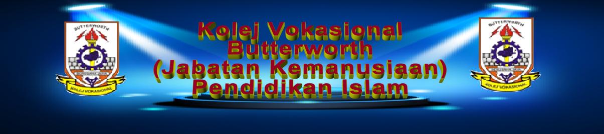 Kolej Vokasional Butterworth - PENDIDIKAN ISLAM