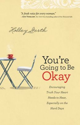 You're going to be okay. #Encouragement #truth