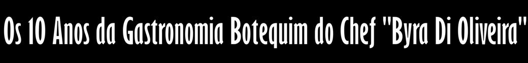"""""""Boteco em Casa"""" e """"Boteco Truck"""" para Festa e Eventos com Gastronomia Botequim RJ"""