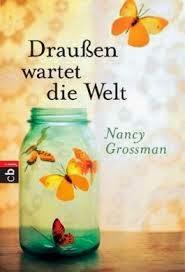 http://www.randomhouse.de/Taschenbuch/Draussen-wartet-die-Welt/Nancy-Grossman/e438139.rhd