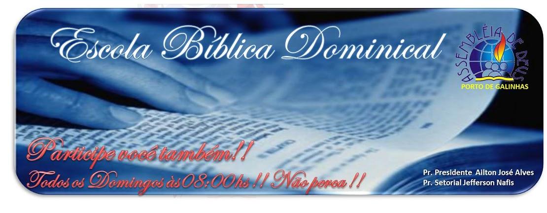 ESCOLA BIBLICA DOMINICAL - ASSEMBLÉIA DE DEUS EM PORTO DE GALINHAS