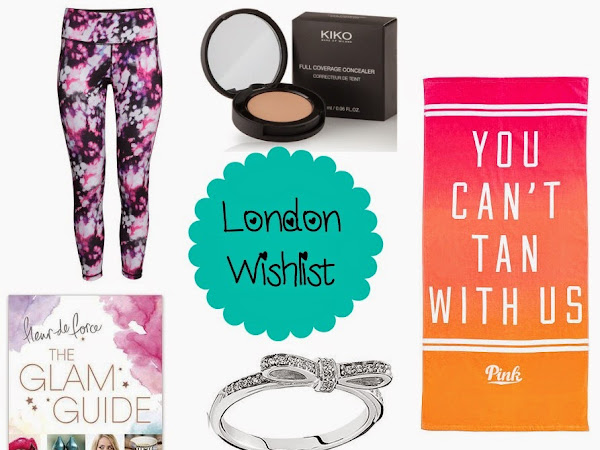 London Wishlist