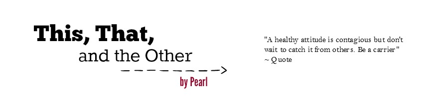 This, That and the Other by Pearl
