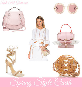 Style Crush: Must-Have Spring Fashion & Accesssories!