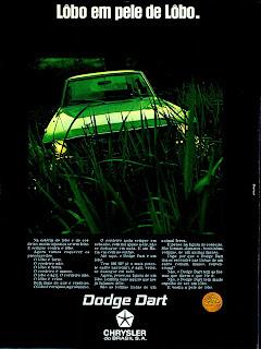 propaganda Dodge Dart - Chrysler - 1970; os anos 70; brazilian cars in the 70s; Oswaldo Hernandez; década de 70;
