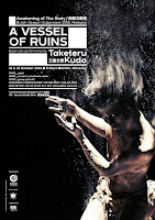 A Vessel of Ruins, Butoh Solo by Kudo Taketeru