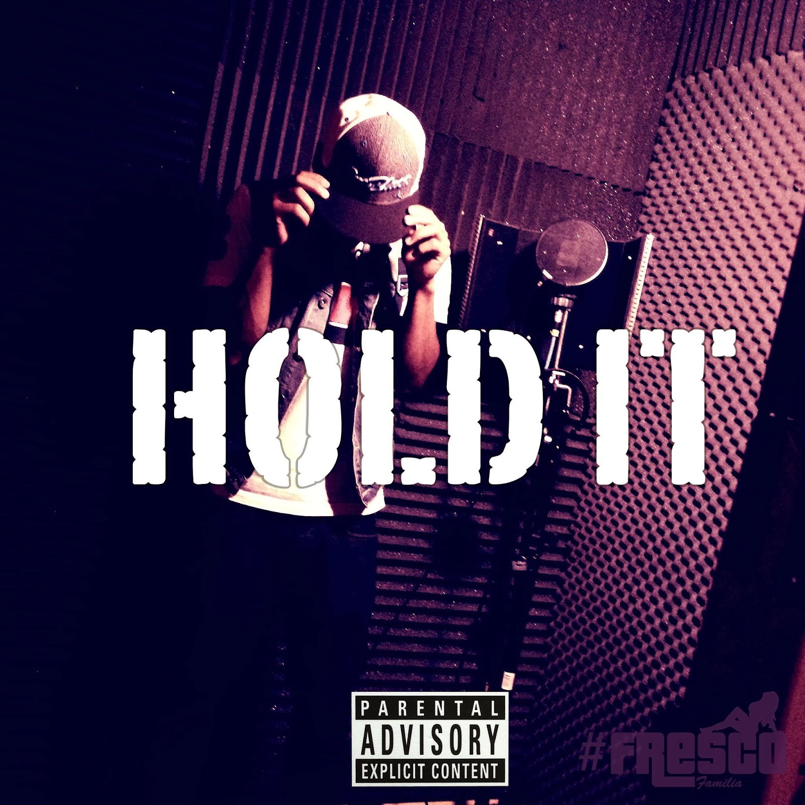 The cover to the single Hold It by Kade Fresco