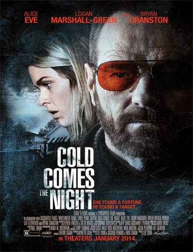 Ver Cold Comes the Night (2014) Online