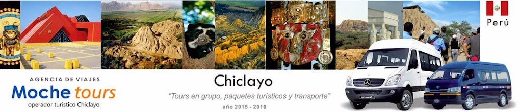 Mochetours Chiclayo:tours a Sipán, Museo Tumbas Reales, Chaparrí y otros