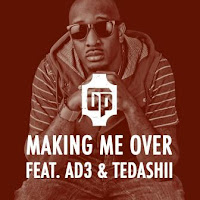 Making Me Over - JSon ft Pastor AD3 and Tedashii - Image