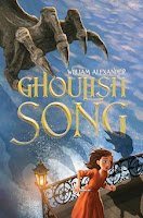bookcover of GHOULISH SONG by William Alexander