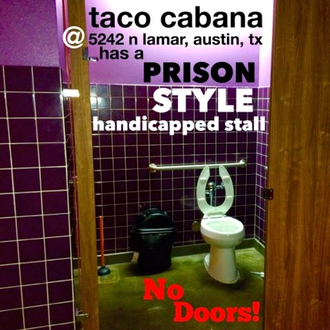 Taco Cabana Has A Door On The Handicapped Stall & jake sharon: Taco Cabana Has A Door On The Handicapped Stall