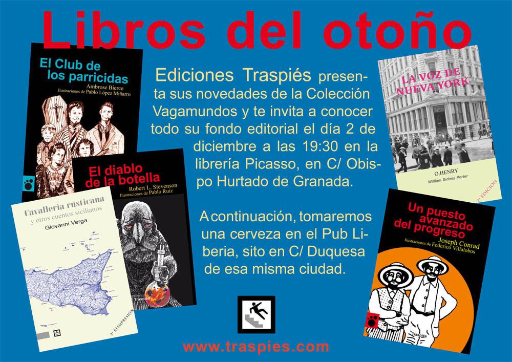 Presentaci n en granada ediciones traspi s - Libreria picaso granada ...