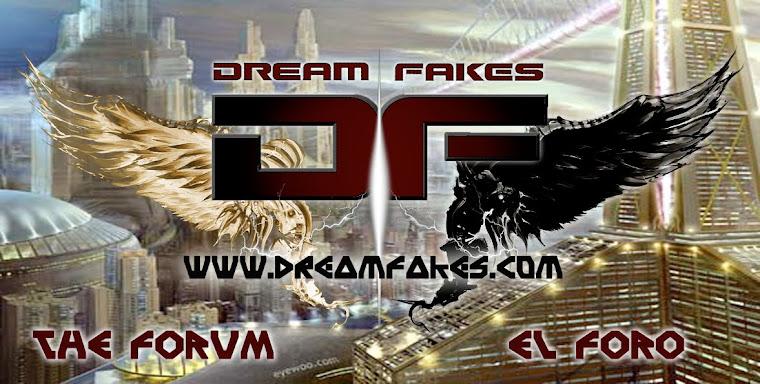 DREAM FAKES
