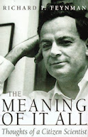Richard Feynman: The Meaning of it All