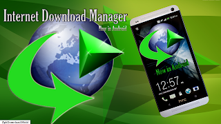 Tips idm internet download manager for android