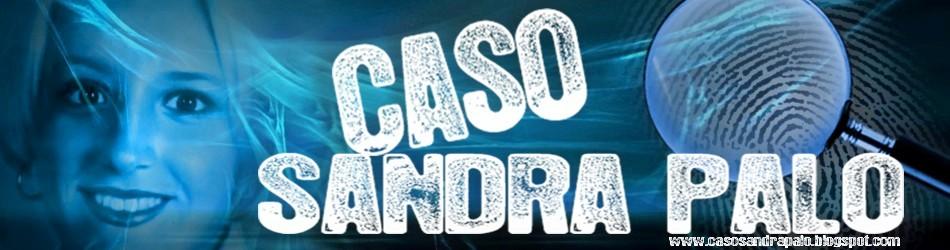 CASO SANDRA PALO