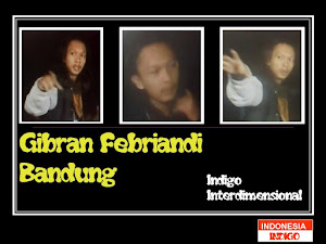 ANAK INDIGO 18 (VERSI GIBRAN FEBRIANDI - BANDUNG - JAWA BARAT)