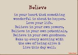 We Must Believe ...