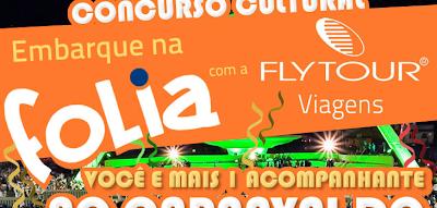 """Concurso Cultural """"Embarque na folia com a Flytour Viagens"""""""