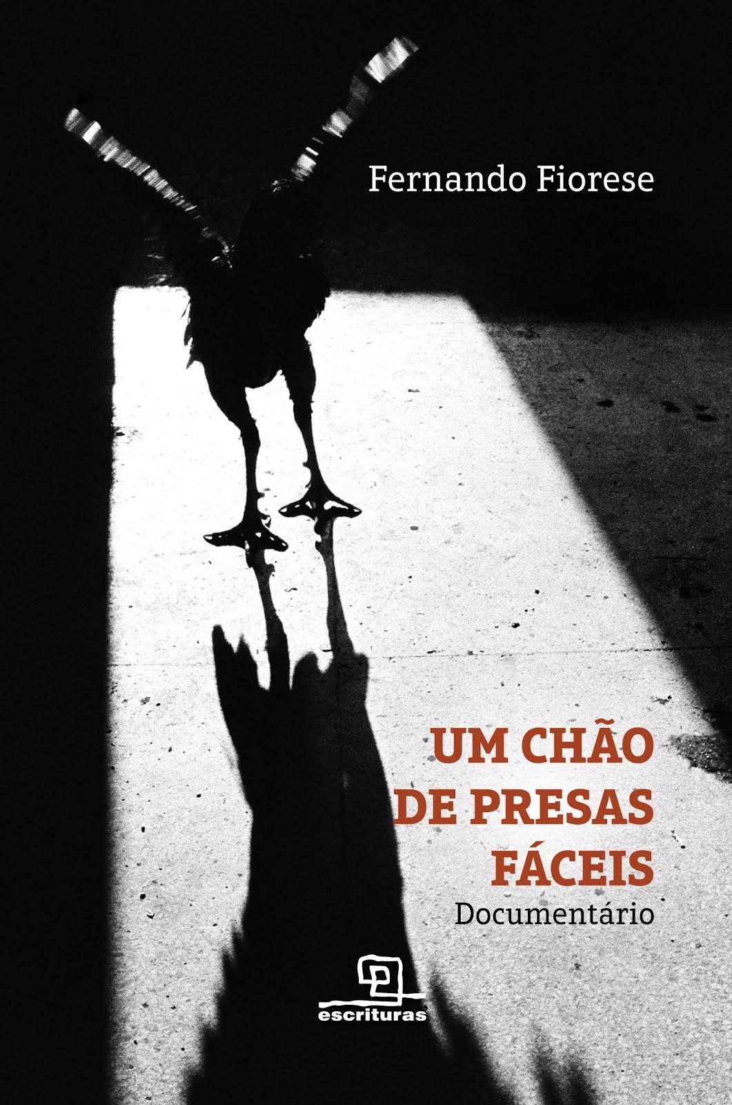 UM CHÃO DE PRESAS FÁCEIS