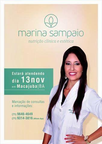 Dia 13 de Novembro a nutricionista Marina Sampaio, estará atendendo em Macajuba