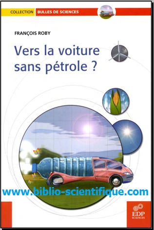 Livre : Vers la voiture sans pétrole ? de François Roby