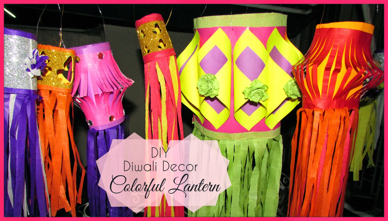 diwali, diwali decor, DIY diwali decor, kandeel, lantern, DIY lantern, DIY kandeel, colorful diwali decor, how to decorate hose for diwali, how to make lanterns, how to make lanterns at home