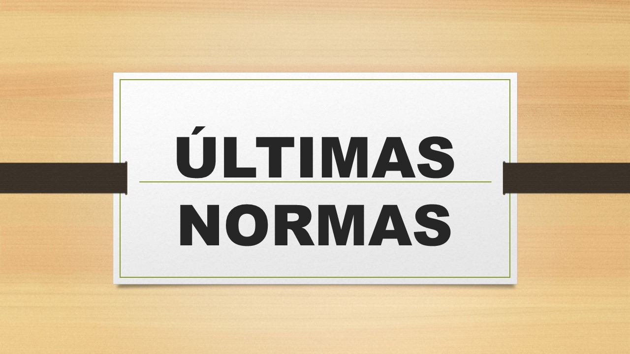 ULTIMAS NORMAS 2016
