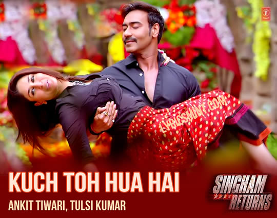 Kuch Toh Hua Hai - Singham Returns feat. Ajay Devgan & Kareena Kapoor