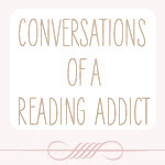 Conversations of a Reading Addict
